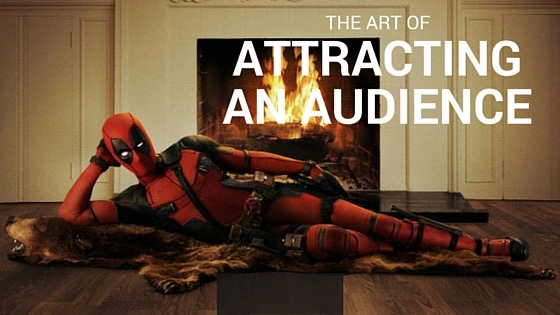 deadpoolattractanaudience